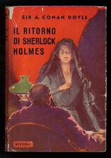 CONAN DOYLE SIR ARTHUR IL RITORNO DI SHERLOCK HOLMES RIZZOLI 1950 TUTTE LE OPERE