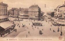 BORDEAUX - La Place de la Comédie et le Monument des Girondins
