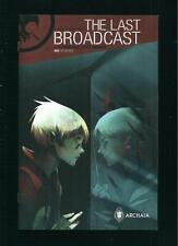 The Last Broadcast US Archaia COMIC vol.1 # 6of7/'14 Paper Pack