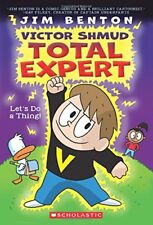 Lets Do A Thing! (Victor Shmud, Total Expert #1)