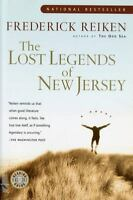 The Lost Legends of New Jersey: By Reiken, Frederick