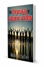 The Power of Motivation : Power in Thy Self by Quinton Cuffee (2013, Paperback)