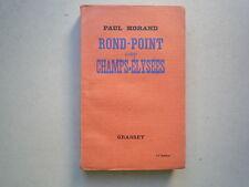 1935 ROND POINT DES CHAMPS ELYSEES DE PAUL MORAND CHEZ GRASSET 3 EME TIRAGE