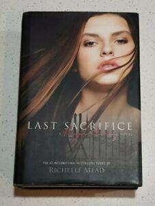 Last Sacrifice by Richelle Mead #6 Vampire Academy Series Hardcover USA 1st Ed