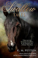The Swallow Tales, Peyton, K M, Very Good Book