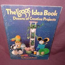 Leggs Idea Book Creative Projects 1976 Alexandra Eames Kids Crafts