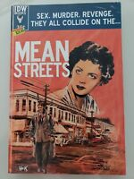 MEAN STREETS GRAPHIC NOVEL SOFTCOVER 2014 IDW COMICS UNABRIDGED NEW UNREAD