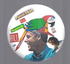 1996 PARROT HEAD FOR MARAGARITA BILL CLINTON PICTURE CAMPAIGN BUTTON