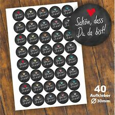 """40 Aufkleber """"Schön, dass du da bist"""" Etikett Geschenk Danke Fest Tafel Schwarz"""