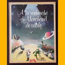À LA RECHERCHE DU MARCHAND DE SABLE Jean Noël Rochut 1983