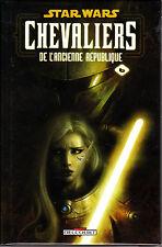 STARWARS  : CHEVALIERS DE L'ANCIENNE REPUBLIQUE  VOLUME  6    edt DELCOURT