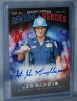 2018 Upper Deck Goodwin Champions Heroes Signatures #GH-MC John McLoughlin Auto