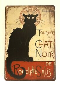 Tournee du Chat Noir Black Cat Tin Poster Sign Vintage Ad Style Rustic French