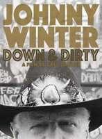 Winter, Johnny - Johnny Winter: Giù & Dirty Nuovo DVD