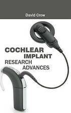 NEW Cochlear Implant Research Advances