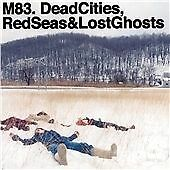 M83 - Dead Cities, Red Seas & Lost Ghosts (2014) 12 track CD