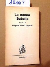 Pasquale FESTA CAMPANILE -  LA NONNA SABELLA  - BOMPIANI - 1957 - prima edizione