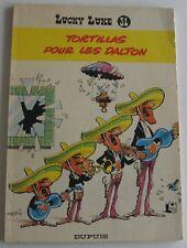 LUCKY LUKE TORTILLAS POUR LES DALTONS 1970 souple broché  BON ETAT