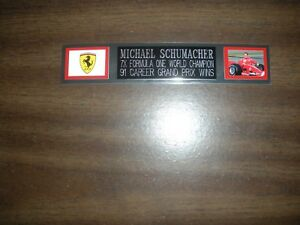 MICHAEL SCHUMACHER (F1 RACING) ENGRAVED NAMEPLATE FOR PHOTO/POSTER/GLOVES