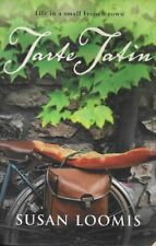 SUSAN LOOMIS Tarte Tatin 2004 SC Book
