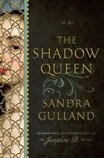 BRAND NEW BOOK The Shadow Queen : A Novel by Sandra Gulland (2014, Hardcover)