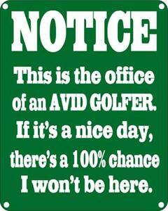 Mitteilung Dies Ist Die Büro von Einer Avid Golfer Alu Lustig Wand Zeichen ( Ss