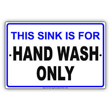 This Sink Is For Hand Wash Only Food Industry Safety Aluminum Metal Sign