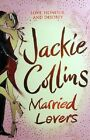 Married Lovers by Collins Jackie - Book - Paperback - Fiction - Romance