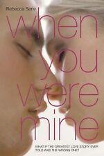When You Were Mine - New - Serle, Rebecca - Paperback