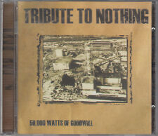 Tribute to Nothing   50,000 Watts of Goodwill SIGNED CD FASTPOST