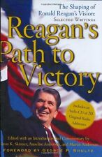 Reagans Path to Victory: The Shaping of Ronald Re