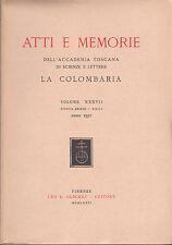 ATTI E MEMORIE ACCADEMIA TOSCANA LA COLOMBARIA  VOLUME XXXVII  ANNO 1972