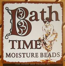 Bath Time Moisture Beads TIN SIGN metal vintage advertising room spa wall decor