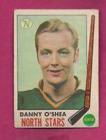 1969-70 OPC # 131 NORTH STARS DANNY OSHEA ROOKIE GOOD CARD (INV# A7337)