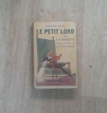 BURNETT. Le petit lord. Adapté par Eudoxie Dupuis. Juventa. Delagrave. 1946.