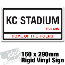HULL CITY 'KC STADIUM' REPLICA ROAD SIGN