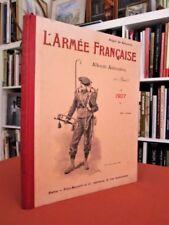 L'Armée française, album annuaire (18e année). 1907. - Illustré