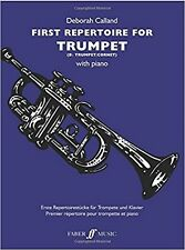 First Repertoire For Trumpet With Piano by Deborah Calland