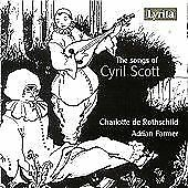 Cyril Scott - Songs of (2018)