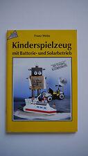 Kinderspielzeug Mit Batterie Und Solarbetrieb - Franz Weiss