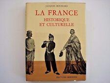 La France Historique et Culturelle by Jacques Boussard 1965 inv328