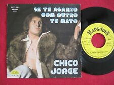 RARE DANCE 45 PS - CHICO JORGE- SE TE AGARRO COM OUTRO (1978) RAPSODIA PORTUGAL