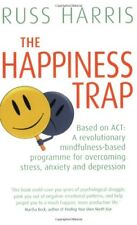 The Happiness Trap (Based on ACT: A revolutionary mindfulness-based programme ,