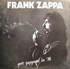 "FRANK ZAPPA ""GOT ZAPPED IN '76""  rare lp live mint"