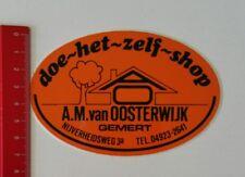 Aufkleber/Sticker: A.M. van Oosterwijk Gemert - doe~het~zelf~shop (11021799)