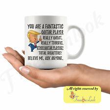 Funny Fantastic Guitar Player Coffee Mug Trump Gifts Best Guitar Player Birthday