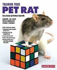 NEW Training Your Pet Rat (Training Your Pet Series) by Gerry Buscis
