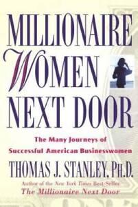Millionaire Women Next Door: The Many Journeys of Successful American Bus - GOOD