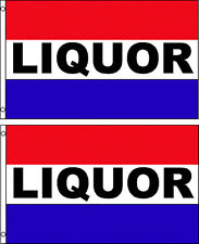 LIQUOR 3x5ft. FLAGS/BANNER/SIGN. PACK OF 2. SAME DAY SHIP