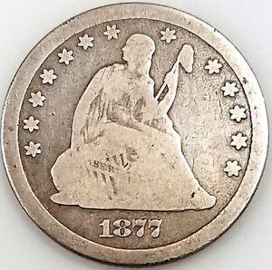1877 CC Seated Liberty Quarter!